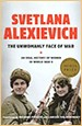 Svetlana Alexievich. The unwomanly face of war. Random House. USA. New York. 2017 ( american edition)