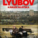 Lyubov. 2017. Sweden. Regie: Staffan Julén